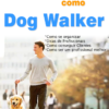 Curso de Dog Walker do Deimison Neves